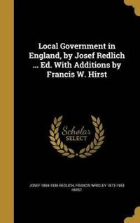 LOCAL GOVERNMENT IN ENGLAND BY