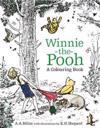 Winnie-the-Pooh: A Colouring Book