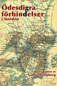 Ödesdigra förbindelser i Norden