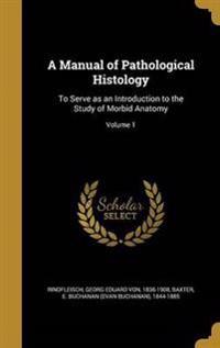 MANUAL OF PATHOLOGICAL HISTOLO