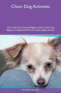 Chion Dog Activities Chion Dog Tricks, Games & Agility Includes