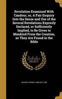 REVELATION EXAMINED W/CANDOUR