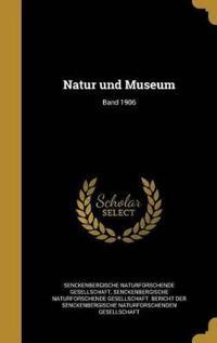 GER-NATUR UND MUSEUM BAND 1906
