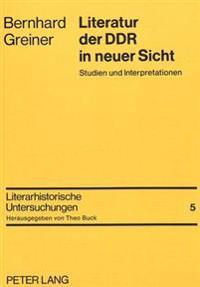 Literatur Der Ddr in Neuer Sicht: Studien Und Interpretationen