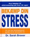 Bekæmp din stress