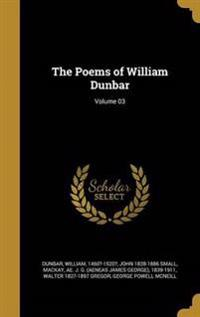 POEMS OF WILLIAM DUNBAR VOLUME