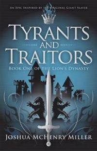 Tyrants and Traitors