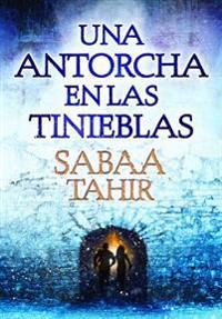 Una Antorcha En Las Tinieblas / A Torch Against the Night