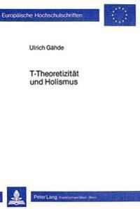 T-Theoretizitaet Und Holismus