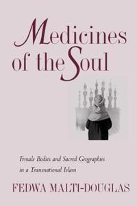 Medicines of the Soul