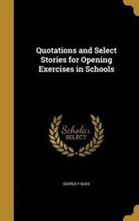 QUOTATIONS & SELECT STORIES FO