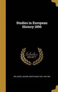 STUDIES IN EUROPEAN HIST 1890