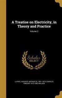 TREATISE ON ELECTRICITY IN THE