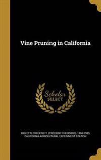 VINE PRUNING IN CALIFORNIA