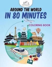 Around the World in 80 Minutes Coloring Book