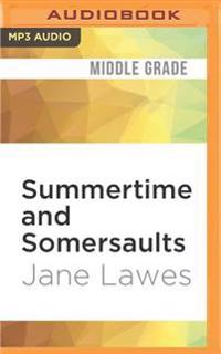 Summertime and Somersaults