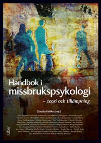 Handbok i missbrukspsykologi - teori och tillämpning