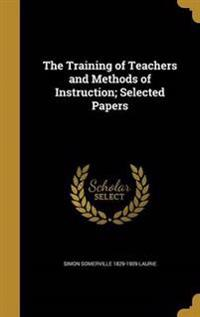 TRAINING OF TEACHERS & METHODS