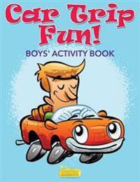 Car Trip Fun! Boys' Activity Book