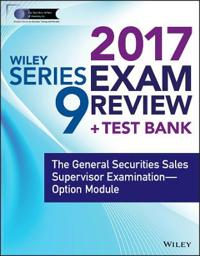 Wiley Series 9 Exam Review 2017