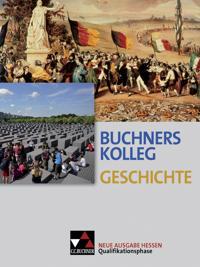 Buchners Kolleg Geschichte Qualifikationsphase Hessen