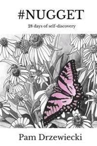 #Nugget: 28 Days of Self-Discovery