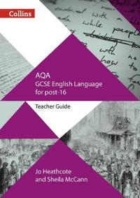 GCSE Success in a Year - Aqa GCSE English Language: Teacher Guide