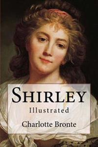 Shirley: Illustrated