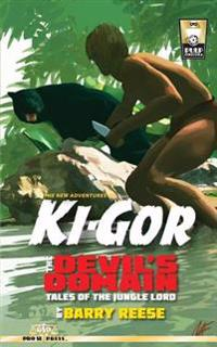 The New Adventures of KI-Gor-The Devil's Domain: Tales of the Jungle Lord