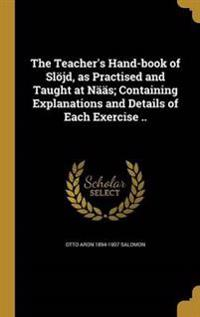 TEACHERS HAND-BK OF SLOJD AS P