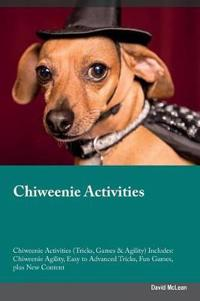 Chiweenie Activities Chiweenie Activities (Tricks, Games & Agility) Includes