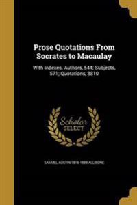 PROSE QUOTATIONS FROM SOCRATES