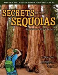 Secrets of the Sequoias: Adventures with the Parkers