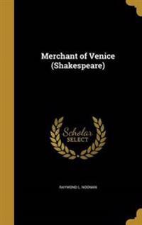 MERCHANT OF VENICE (SHAKESPEAR