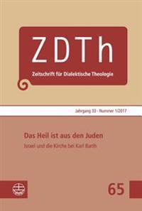 Das Heil Ist Aus Den Juden: Israel Und Die Kirche Bei Karl Barth