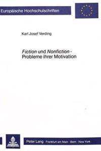 Fiction Und Nonfiction - Probleme Ihrer Motivation: Georg Lukacs Und Ernst Ottwalt