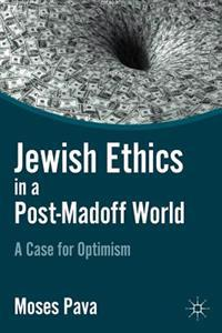 Jewish Ethics in a Post-Madoff World