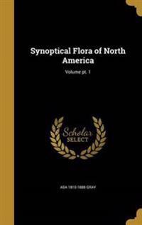 SYNOPTICAL FLORA OF NORTH AMER