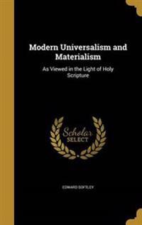 MODERN UNIVERSALISM & MATERIAL