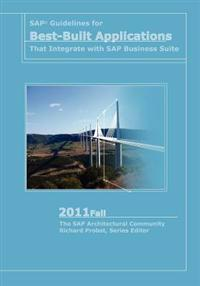 SAP Guidelines for Best-Built Applications That Integrate with SAP Business Suite: 2011fall