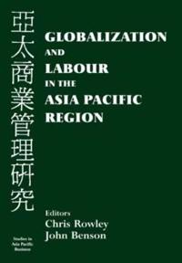 Globalization and Labour in the Asia Pacific Region
