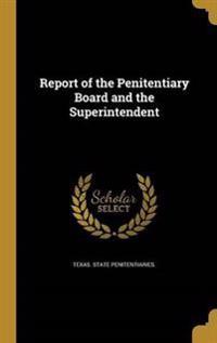REPORT OF THE PENITENTIARY BOA