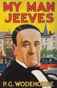 My Man, Jeeves: Heritage Facsimile Edition