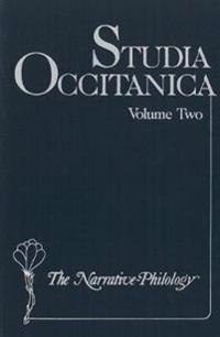 Studia Occitanica: In Memoriam Paul Remy, Volume 2 the Narrative-Philology