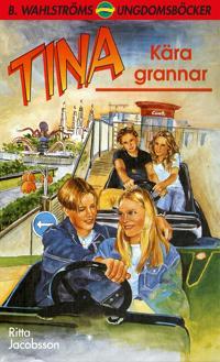Tina 5 - Kära grannar