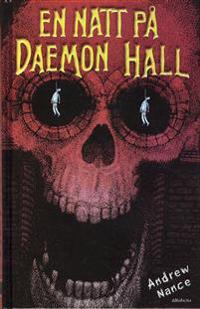 En natt på Daemon Hall
