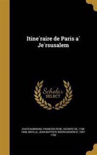 FRE-ITINE RAIRE DE PARIS A JE