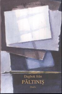 Dagbok från Paltinis : en visdomsskola i den humanistiska kulturen med ett tillägg från 1996
