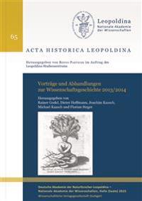 Vorträge und Abhandlungen zur Wissenschaftsgeschichte 2013/2014