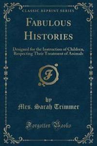 Fabulous Histories